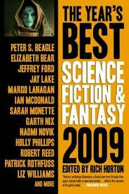 Year's Best Science Fiction 2009, edited by Rich Horton