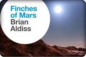 Finches of Mars, by Brian Aldiss