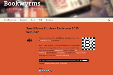 Bookwyrms - Bob Neilson - Small Press Stories - Podcast - August 2013