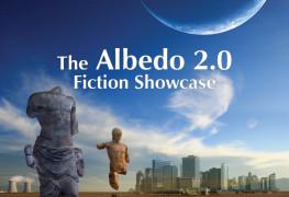 Albedo 2.0 Fiction Showcase