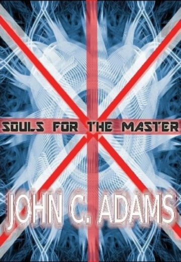 Souls for the Master by John C. Adams - Small
