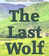 The Last Wolf by David Mackenzie - 2018